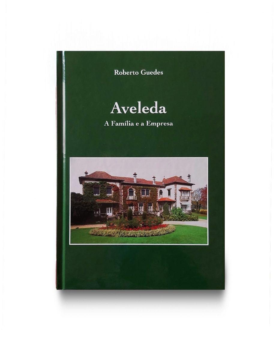 Livro Aveleda, A Família e a Empresa